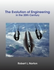 The Evolution of Engineering in the 20th Century Cover Image