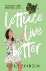 Lettuce Live Better Cover Image