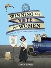 Imagine You Were There... Winning the Vote for Women Cover Image