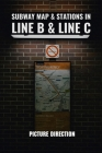Subway Map & Stations In Line B & Line C: Picture Direction: Rail Industry Trade Publications Cover Image