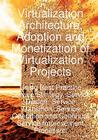 Virtualization Architecture, Adoption and Monetization of Virtualization Projects Using Best Practice Service Strategy, Service Cover Image