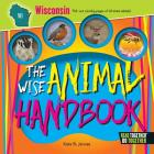 The Wise Animal Handbook Wisconsin Cover Image
