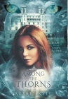 Among The Thorns Cover Image