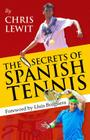 The Secrets of Spanish Tennis Cover Image