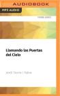Llamando Las Puertas del Cielo: Premio Edebé de Literatura Juvenil 2006 Cover Image