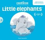 Little Elephants / Elefantitos: Bilingual Nursery Rhymes Cover Image