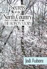 Secrets of the North Country: The Hobo's Story Cover Image