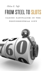 From Steel to Slots Cover Image