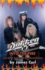 Dokken: Into The Fire And Other Embers Of 80s Metal History. Cover Image
