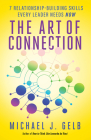 The Art of Connection: 7 Relationship-Building Skills Every Leader Needs Now Cover Image