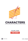 Characters Volume 3: The Kings - Teen Study Guide, 3 (Explore the Bible) Cover Image
