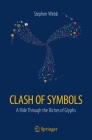 Clash of Symbols: A Ride Through the Riches of Glyphs Cover Image