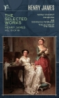 The Selected Works of Henry James, Vol. 13 (of 18): Nona Vincent; Pandora; Sir Dominick Ferrand; The Altar of the Dead Cover Image