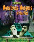 Monstrous Morgues of the Past (Scary Places) Cover Image