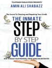 The Inmate Step By Step Guide How To Build Your Presonal Credit While Incarcerated Cover Image