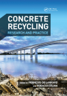 Concrete Recycling: Research and Practice Cover Image