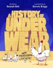 A History of Underwear with Professor Chicken Cover Image