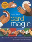 Card Magic: How to Shuffle, Control and Force Cards, Including Special Gimmicks and Advanced Flourishes Cover Image