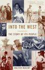 Into the West: The Story of Its People Cover Image