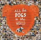 All the Dogs in the World Cover Image