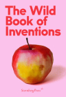 The Wild Book of Inventions Cover Image