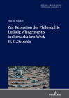 Zur Rezeption Der Philosophie Ludwig Wittgensteins Im Literarischen Werk W. G. Sebalds (Pegisha - Begegnung / Pegisha - Encounters #11) Cover Image