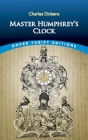 Master Humphrey's Clock (Dover Thrift Editions) Cover Image