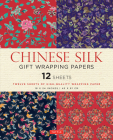 Chinese Silk Gift Wrapping Papers: 12 Sheets of High-Quality 18 X 24 Inch Wrapping Paper Cover Image