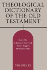 Theological Dictionary of the Old Testament, Volume IX Cover Image