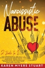 Narcissistic Abuse: 2 Books In 1: Guide on Recognizing and Overcoming Emotional Abuse and Understanding the Relationships That Follow Cover Image