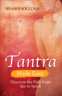 Tantra Made Easy: Discover the Path from Sex to Spirit Cover Image