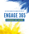 Engage 365: Beginnings and Endings: Connecting You with God's Word Cover Image