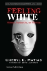 Feeling White: Whiteness, Emotionality, and Education Cover Image
