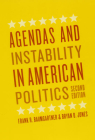 Agendas and Instability in American Politics, Second Edition (Chicago Studies in American Politics) Cover Image
