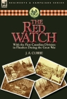 The Red Watch: With the First Canadian Division in Flanders During the Great War Cover Image