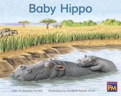 Baby Hippo: Leveled Reader Yellow Fiction Level 6 Grade 1 (Rigby PM) Cover Image