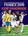 FIFA Women's World Cup France 2019: Kids' Handbook Cover Image
