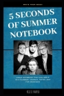 5 Seconds of Summer Notebook Cover Image