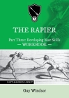 The Rapier Part Three Develop Your Skills: Left Handed Layout Cover Image