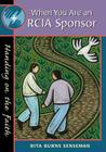 When You Are an Rcia Sponsor: Handing on the Faith Cover Image