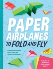 Paper Airplanes to Fold and Fly Cover Image