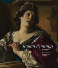 Italian Paintings in the Norton Simon Museum: The Seventeenth and Eighteenth Centuries Cover Image
