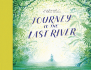Journey to the Last River Cover Image