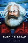 Marx in the Field Cover Image