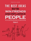 The Best Ideas help You Win Friends and Influence People: The First and Still the Best Book of Its kind on Self-Help (Volume 1) Cover Image
