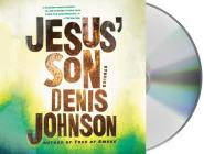 Jesus' Son: Stories Cover Image