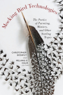 Mocking Bird Technologies: The Poetics of Parroting, Mimicry, and Other Starling Tropes Cover Image