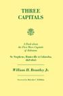 Three Capitals: St. Stephens, Huntsville, and Cahawba, 1818-1826 Cover Image