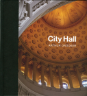 City Hall: Masterpieces of American Civic Architecture Cover Image