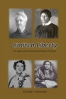 Limited Liberty: The Legacy of Four Pentecostal Women Pioneers Cover Image